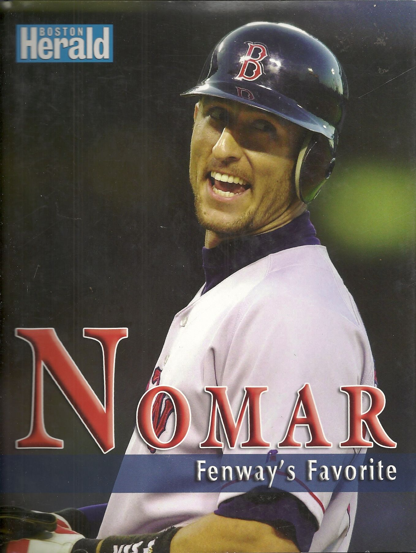 Nomar Garciaparra: Fenway Favorite, Boston Herald