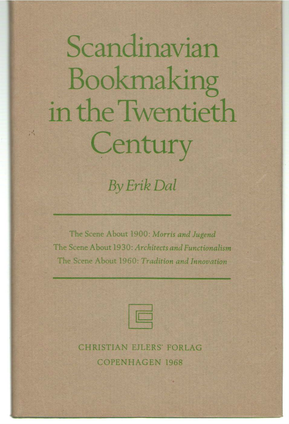 Scandinavian Book Making in the Twentieth Century, Dal, E.