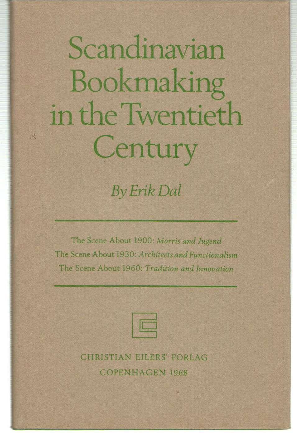 Scandinavian Bookmaking in the Twentieth Century, dal, erik